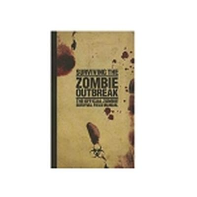 Click to get Surviving the Zombie Outbreak The Official Zombie Survival Field Guide