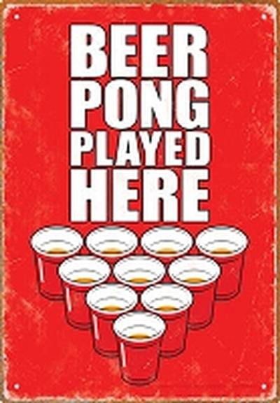 Click to get Beer Pong Played Here Tin Sign